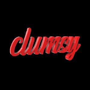 clumsy | tollpatschig ungeschickt