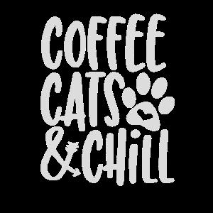 coffee cats and chill Geschenk Katze Katzen Katzen