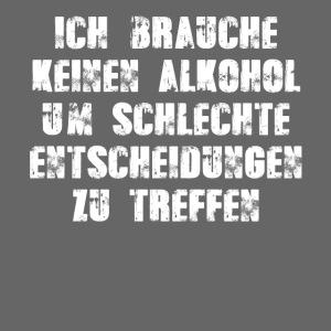 Alkohol Spruch