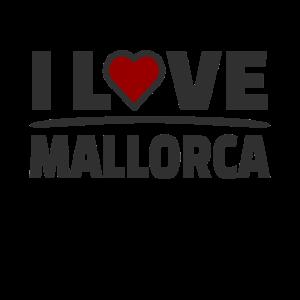I Love Mallorca Urlaub Party Crew Motto Saufen