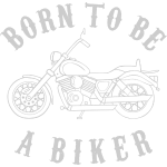 Born To Be A Biker