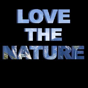 Liebe die Natur Berglandschaft T Shirt Geschenk