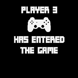 Player 3 Has Entered The Game Baby Geburt Geschenk