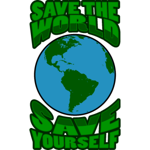 Save the World, Save Yourself