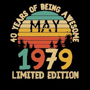 Born May 1979 T Shirt 40th Birthday 40 Years