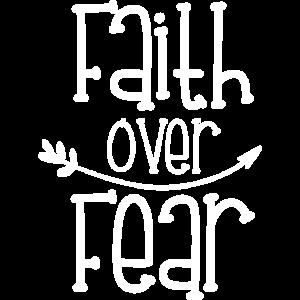 Faith Over Fear Geschenk Glaube Jesus Kirche Bibel