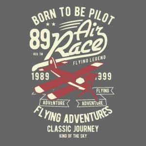 Né pour être pilote