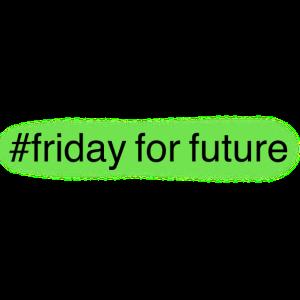 Friday for future - Grün/Schwarz