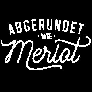 Abgerundet wie Merlot - JGA Shirt