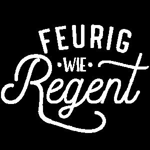 Feurig wie Regent - JGA Shirt