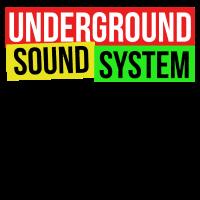 UNDERGROUND SOUND SYSTEM