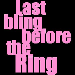 Letztes Bling vor dem Ring