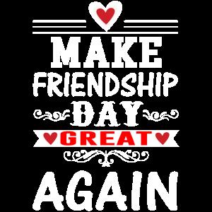 Mache den Freundestag wieder groß