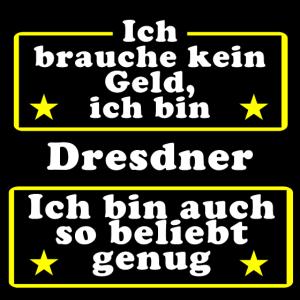 Dresdner beliebt genug