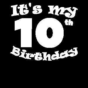 Es ist mein 10. Geburtstag 10 Jahre Kind Geschenk