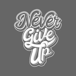 Gib niemals auf