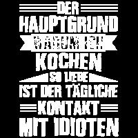 Koch Shirt · Idioten · Beruf Geschenk