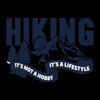 Hiking Wandern Not Hobby Lifestyle