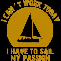 Ich muss meine Leidenschaft segeln nachkommen