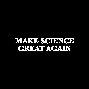Machen Sie Wissenschaft wieder großartig