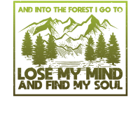 And Into The Forest I Go To Lose My Mind T-Shirt