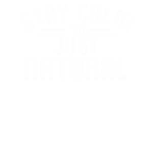 keep calm stay natural