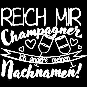Reich mir Champagner JGA Shirt Braut
