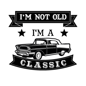 I'm not old i'm classic t shirt geschenk opa oma