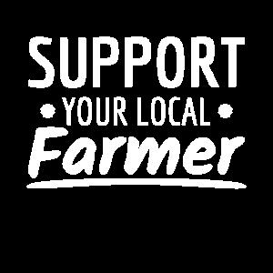 Support your local Farmer Landwirtschaft Bauernhof
