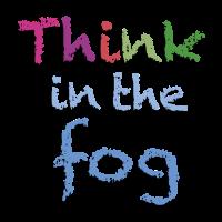 Denke im Nebel nach