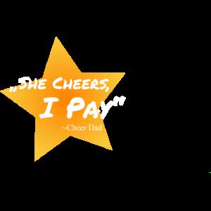 She Cheers I Pay Design Cheer Dad Geschenkidee