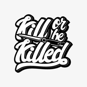 Töten oder getötet werden