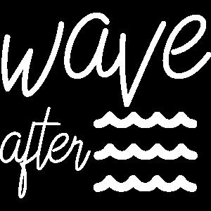 Sommer Spruch Wave after Wave