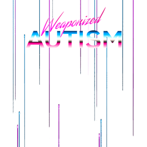 Weaponized Autism TShirt Neon Style Funny 80s Aest