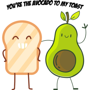 You`re the Avocado to my Toast Geschenk