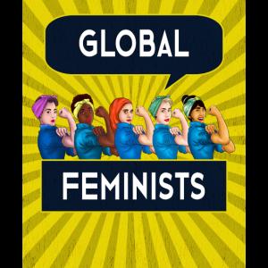 Global Feminists Frauen Mädchen T Shirt Rosie Riveter