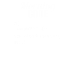 Morning Code