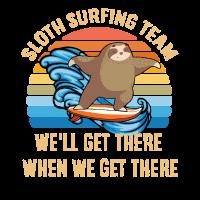 Vintage Sloth Surfing Team Wir kommen dort hin