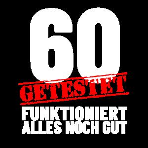 Lustiges Geschenk Shirt 60. Geburtstag Sechzig