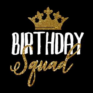 Geburtstags Squad für Geburtstagskinder