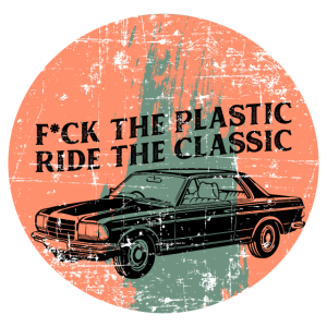 F*ck the plastic Ride the Classic Geschenk