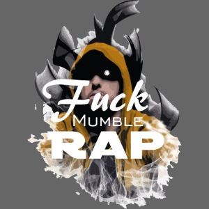 Fuck Mumble Rap Fire