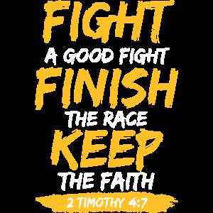 Bekämpfe den Guten Kampf, Christian, Glaube, Liebe