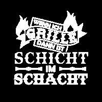 Grillen Grillkönig Grillmeister Schicht im Schacht