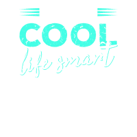 Sty cool, life smart | T-shirt; Funshirt;
