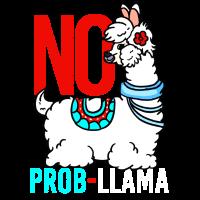No Probllama Geist Tierlama Geschenk Llama Lover
