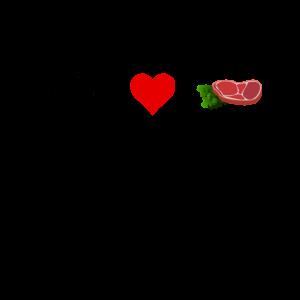 I Love Steaks Fleisch Fleischfresser Meat lieben