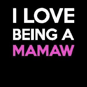 Ich liebe es, ein Mamaw zu sein