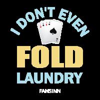564I Don t Even Fold Laundry