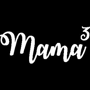 Mama 3 Kinder dreifache Mutter Geburt Baby Mami